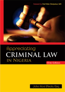 Appreciating CRIMINAL LAW in Nigeria