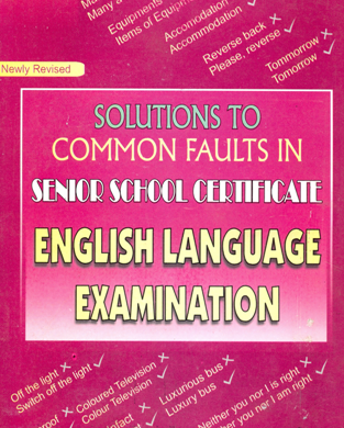 SOLUTION-TO-COMMON-FAULTS-IN-SENIOR-SCHOOL-CERTIFICATE-ENGLISH-LANGUAGE-EXAMINATION