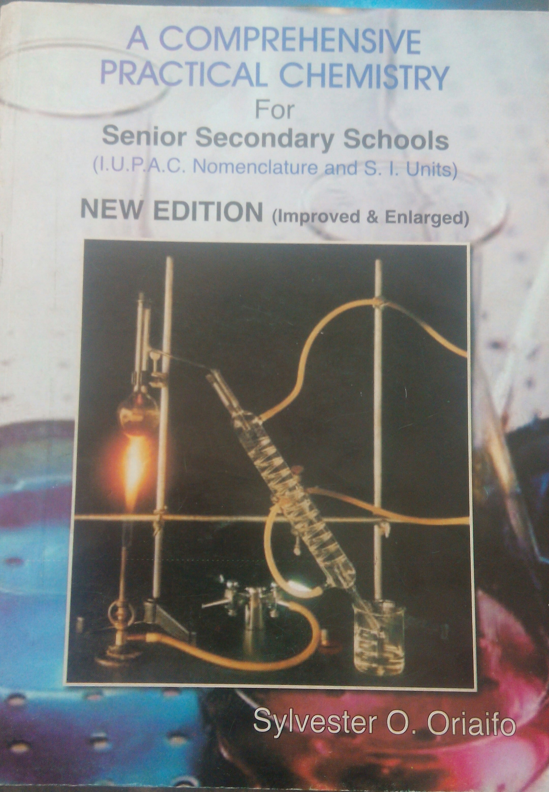 A Comprehensive Practical Chemistry for Senior Secondary Schools