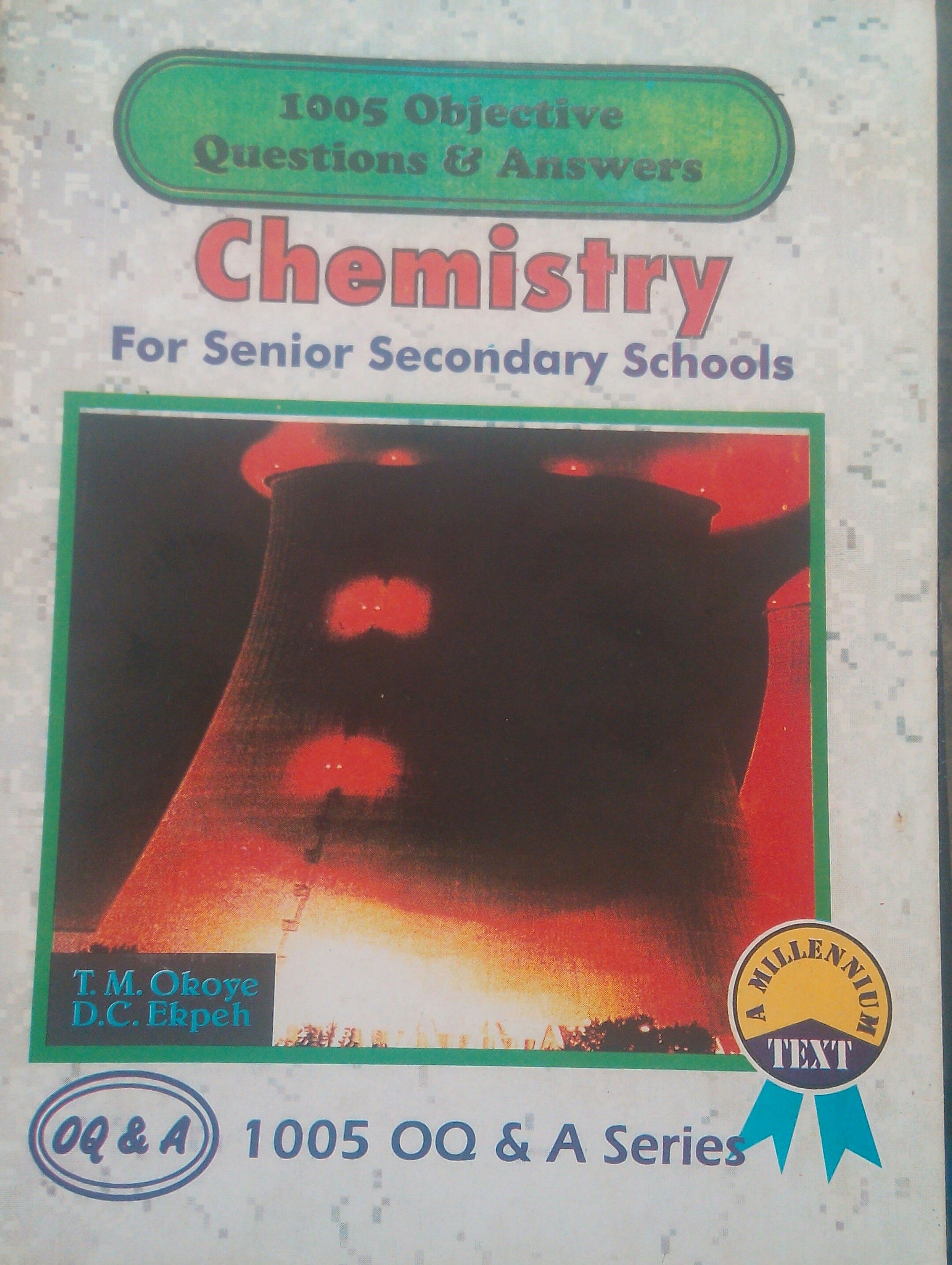 1005 Objective Question & Answers: Chemistry for Senior Secondary Schools