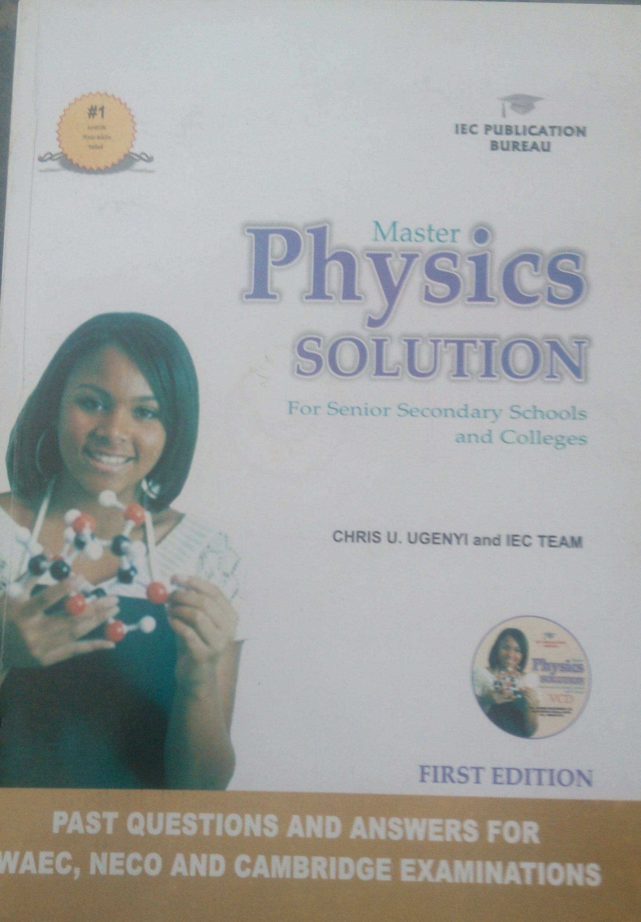 Master Physics Solution for Senior Secondary Schools and Colleges