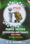 PUBLIC SECTOR ACCOUNTING AND FINANCE MADE SIMPLE: 3rd/ ED